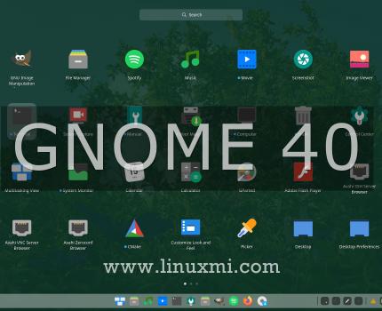 Linux桌面的下一个主要版本GNOME 40,将于2021年3月发布